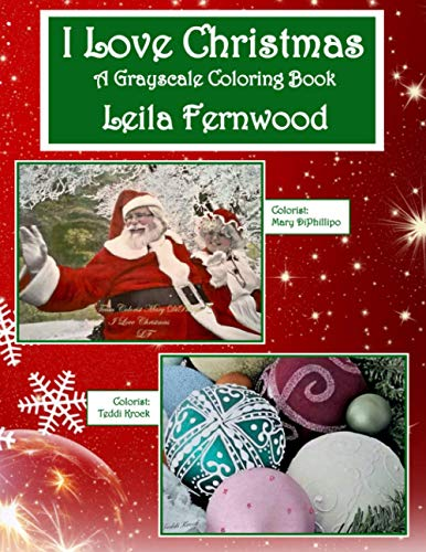 I Love Christmas: A Grayscale Coloring Book