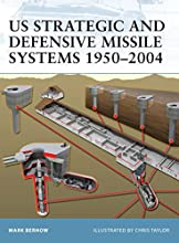 US Strategic and Defensive Missile Systems 1950�04