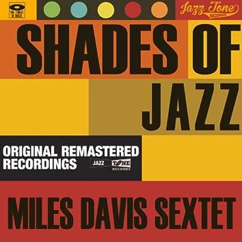 Shades of Jazz (Miles Davis Sextet)