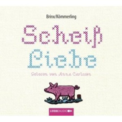 Scheiß Liebe                   By:                                                                                                                                 Thomas Brinx,                                                                                        Anja Kömmerling                               Narrated by:                                                                                                                                 Anna Carlsson                      Length: 4 hrs and 41 mins     Not rated yet     Overall 0.0