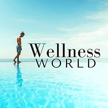 Wellness World - Relaxing Music