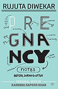 Pregnancy Notes: Before, During & After (City Plans) by [Rujuta Diwekar]