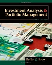 Investment Analysis and Portfolio Management by Frank K. Reilly Keith C. Brown(2011-12-09)