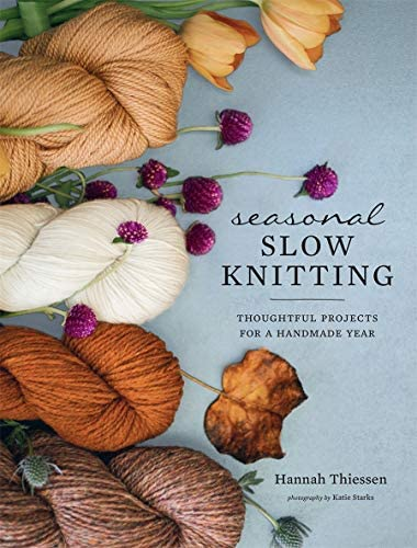 Seasonal Slow Knitting Thoughtful Projects for a Handmade Year product image