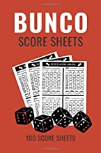 Bunco Score Sheets: 100 Scoring Pads for Bunco Players, Bunco Score Cards, Score Keeper Tracker Game Record Notebook, Gift Ideas for Bunco Party Night, Bunco Dice Game, Handy Size 6 x 9