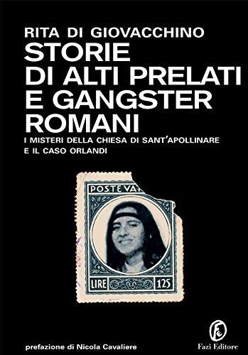 Storie di alti prelati e gangster romani (Le terre Vol. 186)