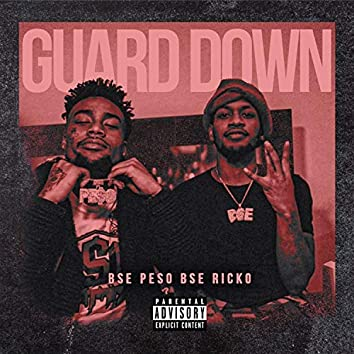 Guard Down (feat. Bse Ricko)