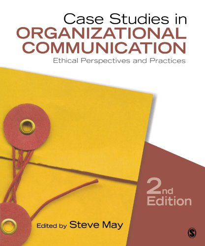 Compare Textbook Prices for Case Studies in Organizational Communication: Ethical Perspectives and Practices 2 Edition ISBN 9781412983099 by May, Steve