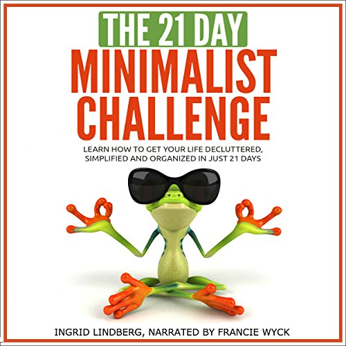 The 21-Day Minimalism Challenge cover art
