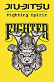 Jiu-Jitsu Fighting Spirit Fighter: Training diary | Fillable notebook 6 x9 inches | 100 pages | Perfect for taking notes after classes and ... | Gift idea for martial art enthusiasts