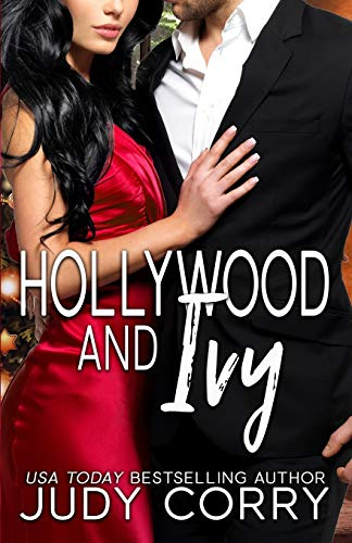 Compare Textbook Prices for Hollywood and Ivy: An Enemies to Lovers Sweet Christmas Romance A Second Chance for the Rich and Famous  ISBN 9781709416170 by Corry, Judy