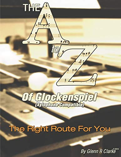 The A to Z of Glock & Xylophone: The Right Route For You