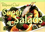 Fiches de recettes The Pampered Chef – Super Salades