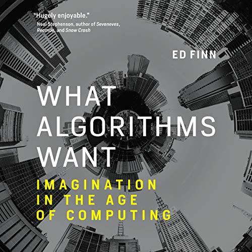 What Algorithms Want cover art