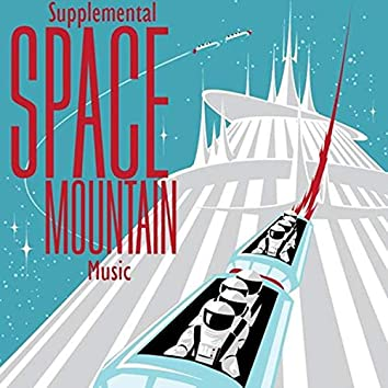 Supplemental Space Mountain Music