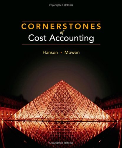 Cornerstones of Cost Accounting (Available Titles CengageNOW)