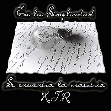 En La Simplicidad Se Encuentra La Maestría (2004)