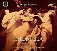 Sergei Taneyev: Oresteia by Orchestra of the Belorussian State Bolshoi Theatre of Opera & Ballet