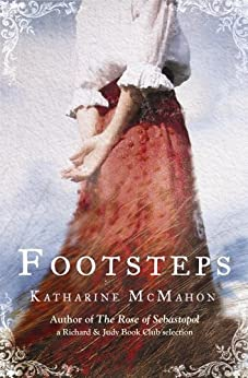 Footsteps by [Katharine McMahon]