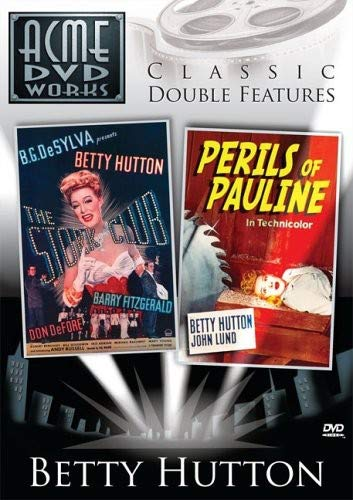 Betty Hutton Double Feature (Stork Club & Perils Of Pauline)