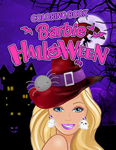 Barbie Halloween Coloring: Exclusive Halloween Coloring Book For Kids All Ages With Cute Illustrations For Create Amazing Illustratrions And Having Fun