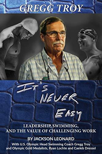 Gregg Troy - It's Never Easy