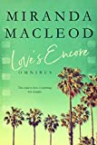 Love's Encore: The Complete Trilogy (English Edition)