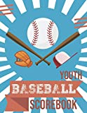 Youth Baseball Scorebook: 40 Little League Scorecard sheets / Space for 15 players / Score Keeping / Notebook / Perfect for Coaches and Parents / Memories / Journal