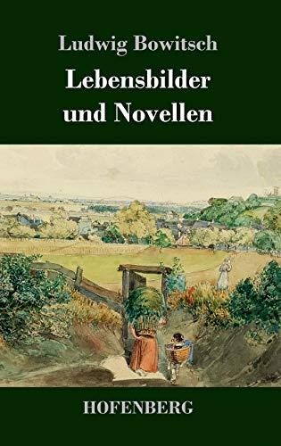 Lebensbilder und Novellen
