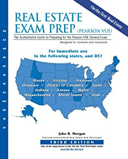 Amazon Com Real Estate Exam Prep Pearson Vue The Authoritative Guide To Preparing For The Pearson Vue General Exam Ebook Morgan John R Kindle Store