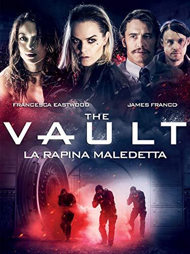 The Vault - La Rapina Maledetta