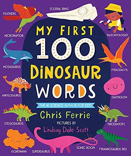 My First 100 Dinosaur Words (My First Steam Words)の詳細を見る
