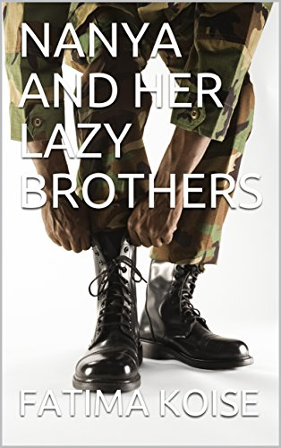 NANYA AND HER LAZY BROTHERS (English Edition)