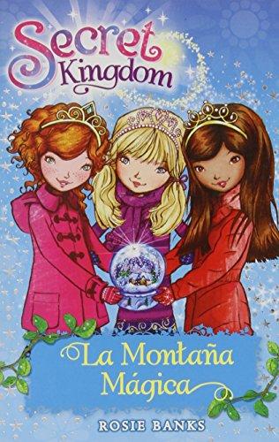 La Montaña Mágica: 5 (Secret Kingdom)