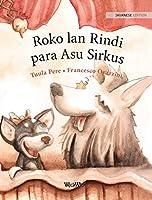 Roko lan Rindi, para Asu Sirkus: Javanese Edition of Circus Dogs Roscoe and Rolly