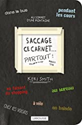 Saccage ce carnet PARTOUT ! de Keri Smith