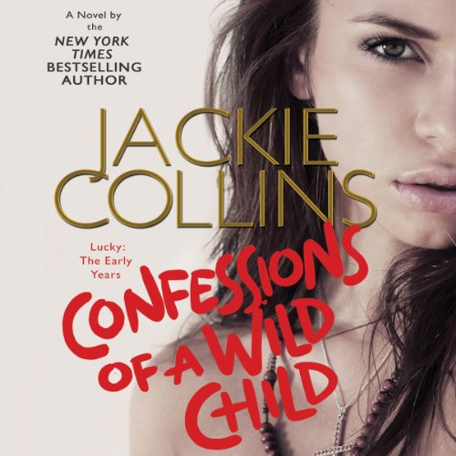 Confessions of a Wild Child audiobook cover art