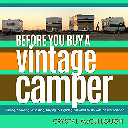Before You Buy a Vintage Camper