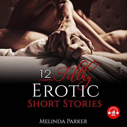 12 Filthy Erotic Short Stories Titelbild