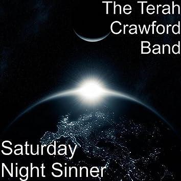 Saturday Night Sinner