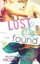By Nicole Williams - Lost and Found (2013-05-22) [Paperback]