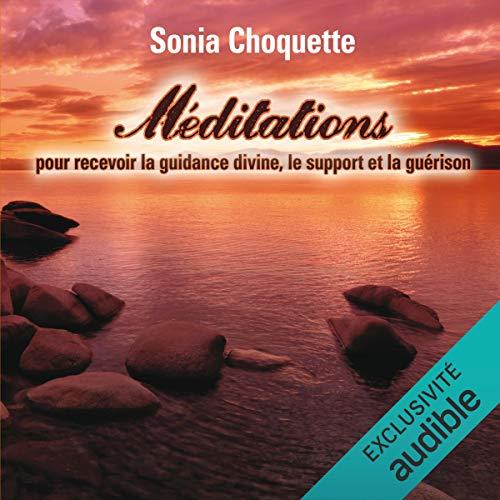 Couverture de Méditations pour recevoir la guidance divine, support et guérison