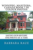 Winnipeg, Manitoba, Canada Book 7 in Colour Photos: Saving Our History One Photo at a Time (English Edition)