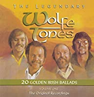 Vol. 1-Legendary Wolfe Tones