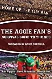 The Aggie Fan's Survival Guide to the SEC