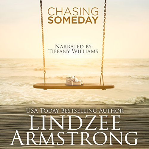 Chasing Someday audiobook cover art