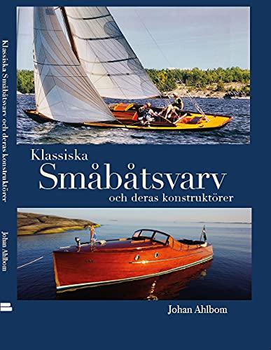 Klassiska småbåtsvarv och deras konstruktörer