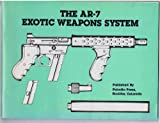 The AR-7 exotic weapons system...