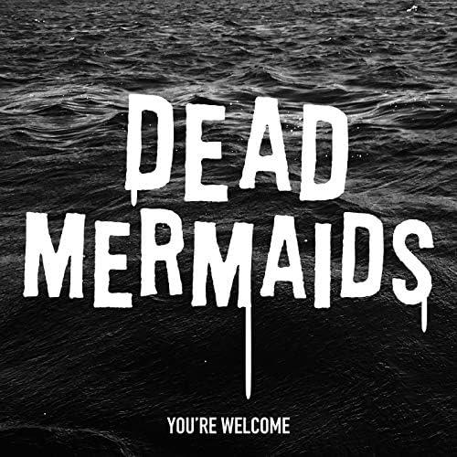 Dead Mermaids