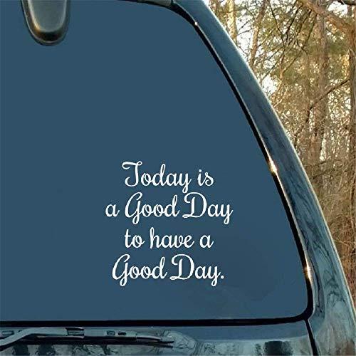 Vandaag is een goede dag om een goede dag auto witte Sticker woorden motorfiets bumper auto raam laptop auto Stylings voor auto Laptop Window Sticker